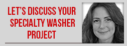 Let's Discuss Your Specialty Washer Project